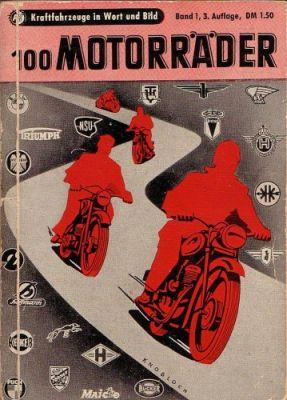 Motorkatalog 100 Motorräder Band 1 1953