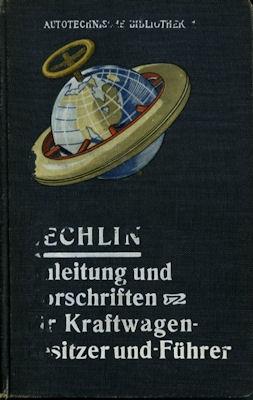 Autotechnische Bibliothek Bd. 1 Anleitungen und Vorschriften 1912