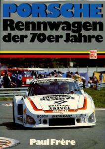 Paul Frere Porsche Rennwagen der 70er Jahre 1983