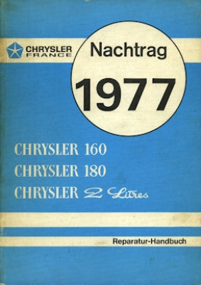 Chrysler 160 180 2Ltr. Reparaturanleitung 1977