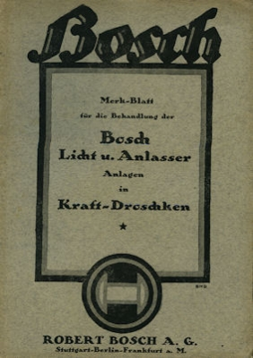 Bosch Licht und Anlasser Anlagen für Kraft-Droschken 1920er Jahre