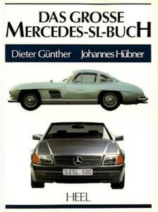 Heel Das Grosse Mercedes-Benz SL-Buch 1993