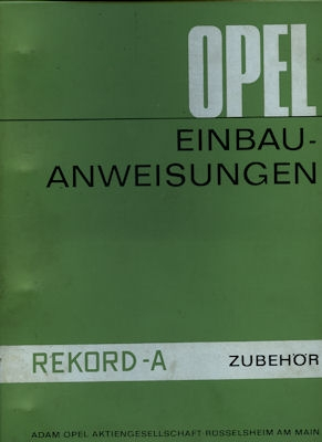 Opel Rekord A Zubehör Einbauanleitung 1963