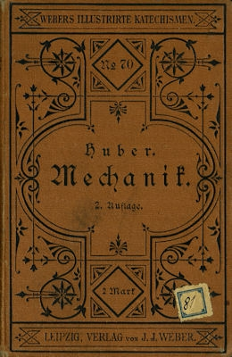 Ph. Huber Katechismus der Mechanik 1879