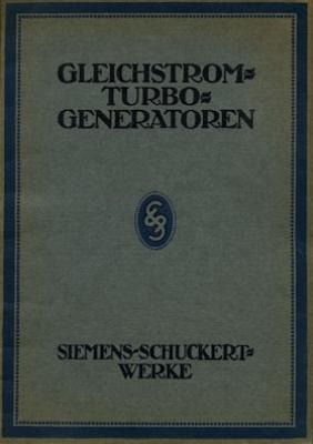 Siemens Gleichstrom Turbo-Generatoren Broschüre ca. 1910