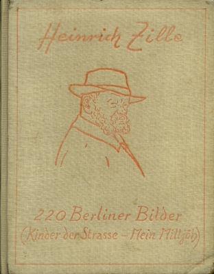 Heinrich Zille 220 Berliner Bilder 1922