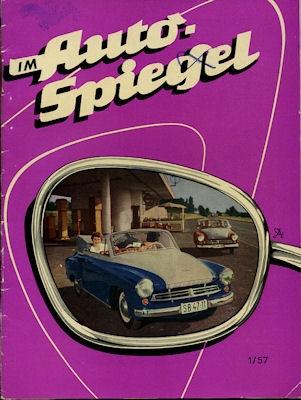 Wartburg Hauszeitschrift Im Auto Spiegel 1/1957