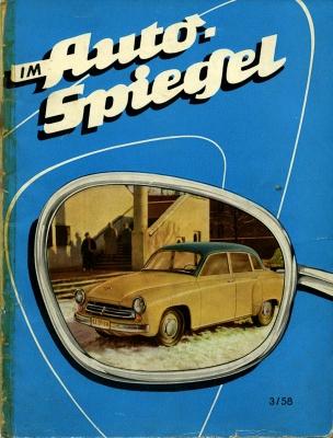 Wartburg Hauszeitschrift Im Auto Spiegel 3/1958
