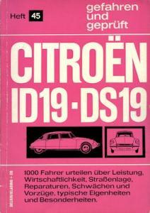 Citroen ID / DS 19 gefahren und geprüft Heft 45 1965