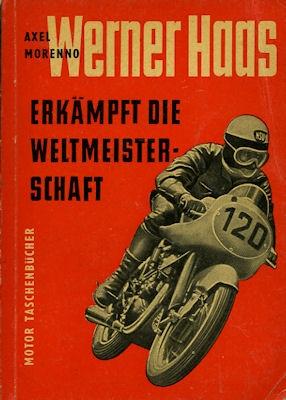 Axel Morenno Werner Haas erkämpft die WM 1954