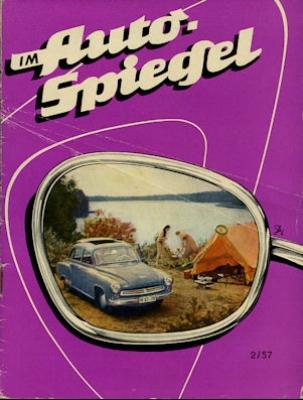 Wartburg Hauszeitschrift Im Auto Spiegel 2/1957