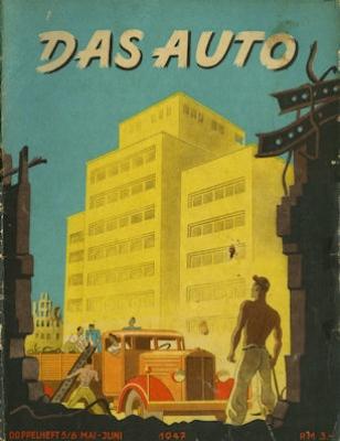 Das Auto / Auto & Motor u. Sport 1947 Heft 5/6