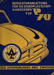 Trabant P 70 Zwickau Reparaturanleitung 1956