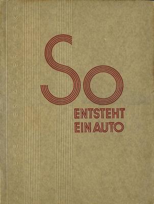 Adler Werke So entsteht ein Auto ca. 1930