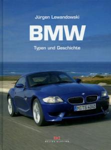 Jürgen Lewandowski BMW Typen und Geschichte 2006