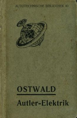 Autotechnische Bibliothek Bd.40 Autler-Elektrik 1911