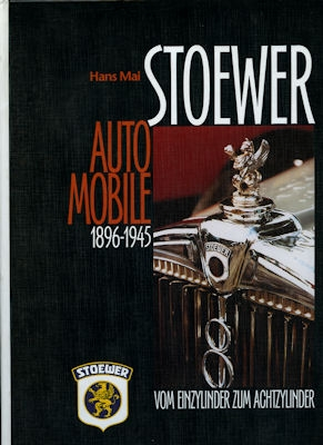 Hans Mai Stoewer Automobile 1896-1945 from 1999