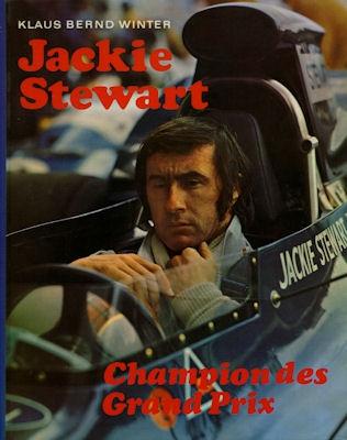 Klaus Bernd Winter Jackie Stewart, Champion des Grand Prix 1973