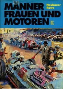 Neubauer / Rowe Männer Frauen und Motoren 1978