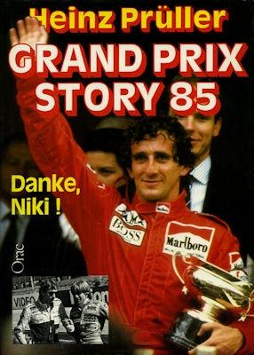 Heinz Prüller Grand Prix Story 1985