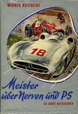 Werner Nostheide Meister über Nerven und PS 1955