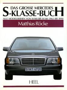 Heel Das Grosse Mercedes-Benz S-Klasse-Buch 1991