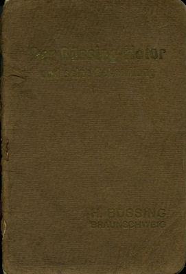 Büssing Motor 22 / 32 PS Bedienungsanleitung 1912