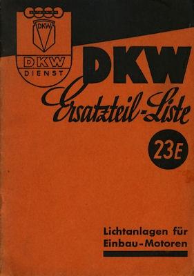 DKW Lichtanlagen für Einbau-Motoren Ersatzteilliste 23E 8.1941