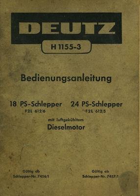 Deutz 18 / 24 PS Schlepper Bedienungsanleitung 1955