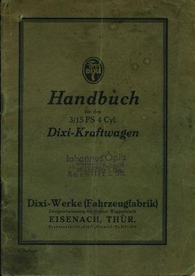 Dixi 3/15 PS Bedienungsanleitung 1920er Jahre