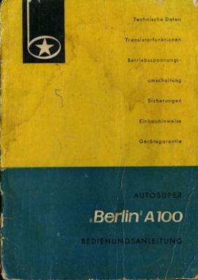 Autoradio Autosuper A 100 Berlin Bedienungsanleitung 1950er Jahre