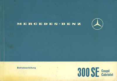 Mercedes-Benz 300 SE Coupé und Cabriolet Bedienungsanleitung 1966
