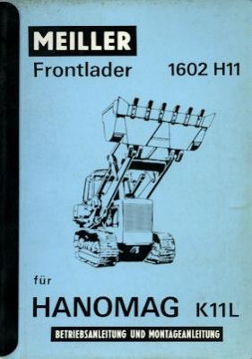 Meiller Frontlader 1602 H 11 Bedienungsanleitung + Montageanleitung 1965
