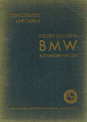 BMW 303 1,2 Ltr. / 30 PS Ersatzteilliste 6.1934