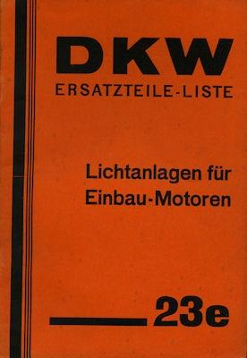 DKW Lichtanlagen für Einbau-Motoren Ersatzteilliste Nr. 23e 1936