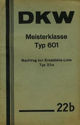 DKW Pkw Meisterklasse Typ 601 Ersatzteilliste Nr. 22b 1934