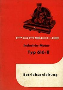 Porsche Industrie Motor Typ 616/8 Bedienungsanleitung 5.1958