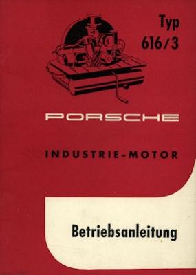 Porsche Industrie Motor Typ 616/3 Bedienungsanleitung 3.1959
