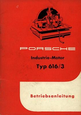 Porsche Industrie Motor Typ 616/3 Bedienungsanleitung 5.1958