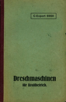 Lanz Dreschmaschinen Bedienungsanleitung 1920er Jahre