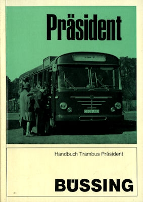 Büssing Trambus Präsident Bedienungsanleitung ca. 1968