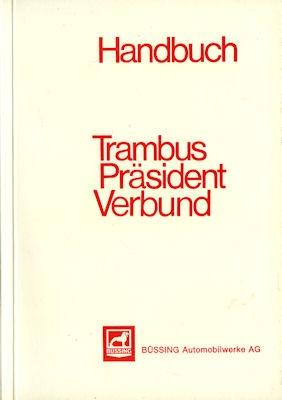 Büssing Trambus Präsident Verbund Bedienungsanleitung 7.1967