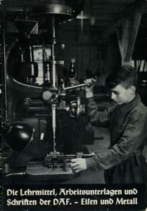 Die Lehrmittel, Arbeitsunterlagen und Schriften der DAF 1940er Jahre