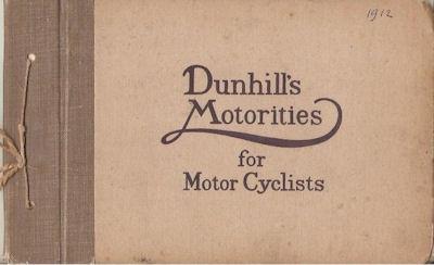 Dunhills Motorities for Motor Cyclists Katalog ca. 1912