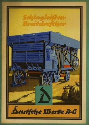Deutsche Werke AG Schlagleisten Breitdrescher Prospekt 1923