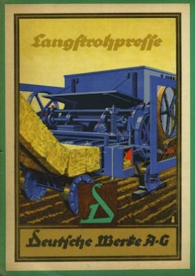 Deutsche Werke AG Langstrohpresse Prospekt 1923