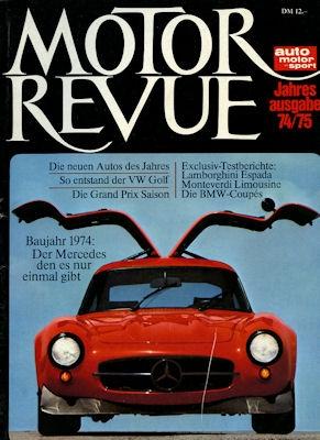 Motor Revue Jahresausgabe 1974/75