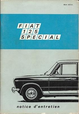 Fiat 125 Special Bedienungsanleitung Notice d èntretien 6.1970 f
