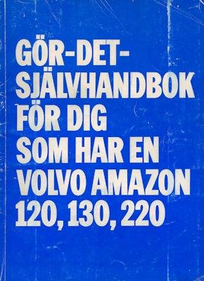 Volvo Amazon 120 130 220 Reparaturanleitung ca. 1970 s