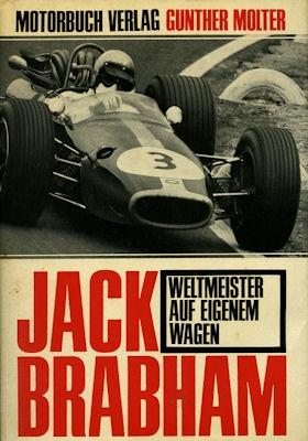 Günther Molter Jack Brabham, Weltmeister auf eigenem Wagen 1967